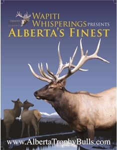 4X (CHOICE 4 ISSUES) FRONT COVER ADVERTISING WAPITI WHISPERING AND ALBERTA'S FINEST
